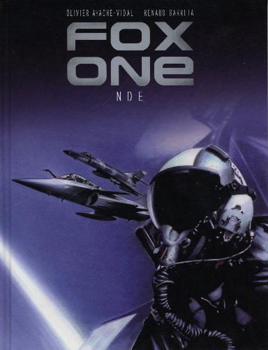 Fox one, Tome 3 : NDE