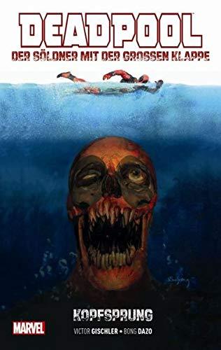 Deadpool: Der Söldner mit der großen Klappe: Bd. 1: ()
