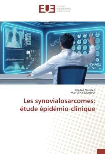 Les synovialosarcomes: étude épidémio-clinique par Khedija Meddeb