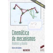 Cinemática de mecanismos: análisis y diseño (Síntesis ingeniería)