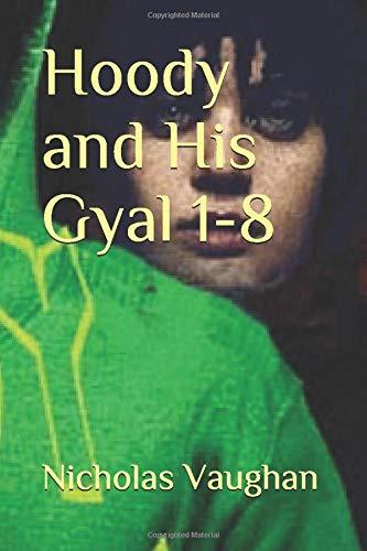 Hoody and His Gyal 1-8 (Hoody 4)
