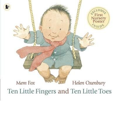 ({TEN LITTLE FINGERS AND TEN LITTLE TOES}) [{ By (author) Mem Fox, Illustrated by Helen Oxenbury }] on [August, 2009]