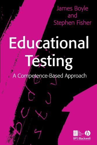 Educational Testing: A Competence-Based Approach by James Boyle (2007-01-09)