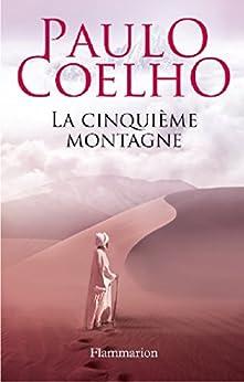 La cinquième montagne par [Coelho, Paulo]