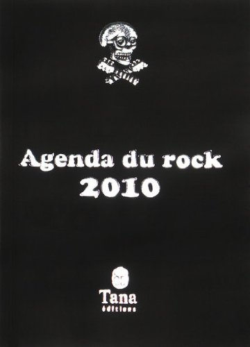 Agenda du Rock 2009 par Manoeuvre Philippe