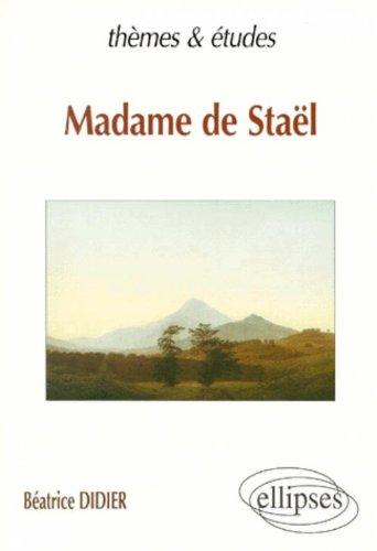 Madame de Staël par  Béatrice Didier