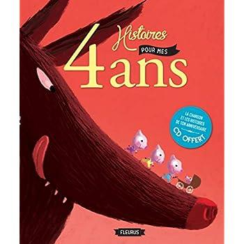 4 Histoires pour mes 4 Ans (+CD)