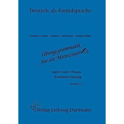 Ubungsgrammatik Fur Die Mittelstufe: Regeln - Listen - Ubungen ...