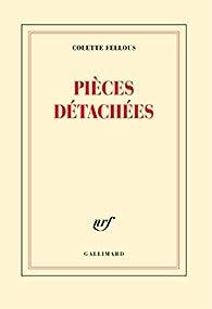Pièces détachées par Colette Fellous
