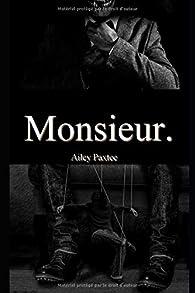 Monsieur par Ailey Paxtee