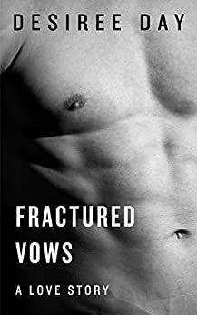Fractured Vows by [Day, Desiree]