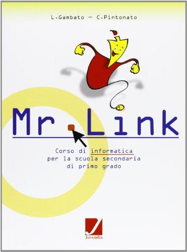 Mr Link. Per la scuola media