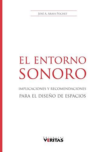 El Entorno Sonoro por Jose Araya Pochet