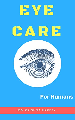 Eye Care: For Humans (English Edition)