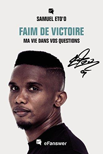 Faim De Victoire: ma vie dans vos questions
