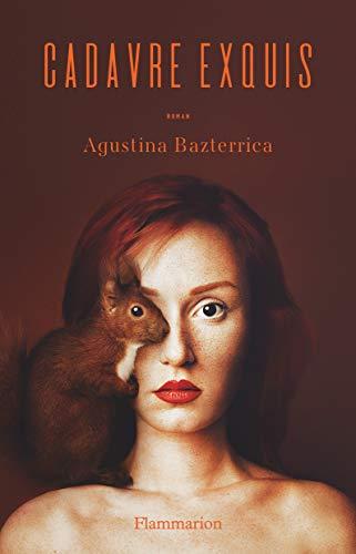 Cadavre exquis par Agustina Bazterrica