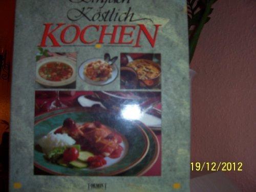 Einfach köstlich kochen (Livre en allemand)