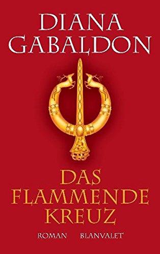 Das flammende Kreuz: Roman (Die Highland-Saga, Band 5)