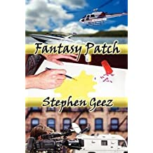 [(Fantasy Patch)] [By (author) Stephen Geez] published on (February, 2012)