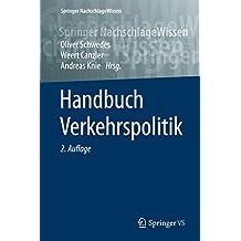 Handbuch Verkehrspolitik (Springer NachschlageWissen)