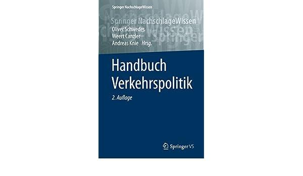 Handbuch Verkehrspolitik (Springer NachschlageWissen) eBook ...