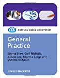 General Practice: Clinical Cases Uncovered