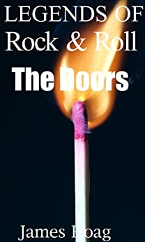 Legends of Rock & Roll - The Doors (English Edition) par [Hoag, James]