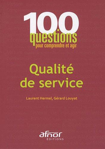 Qualité de service par Laurent Hermel, Gérard Louyat