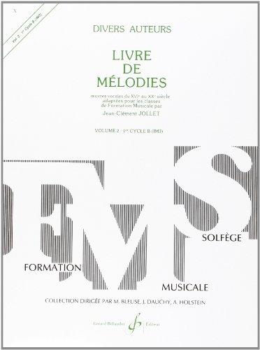 Livre de Melodies Volume 2 par Jollet Jean-Clement