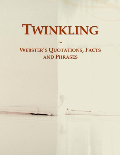 Twinkling: Webster's Quotations, Facts and Phrases