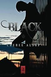 Black: (The Silver Series Book 2) (Volume 2) by Cheree Lynn Alsop (2011-12-17)