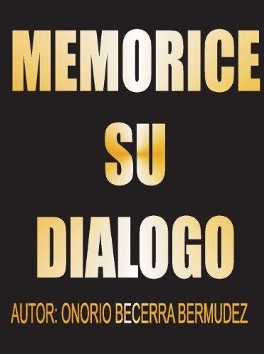 MEMORICE SU DIALOGO: Memorice su dialogo
