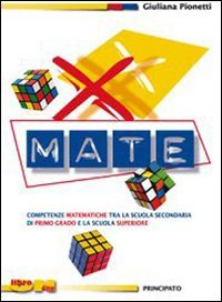 X-mate. Eserciziario di preparazione per la scuola superiore. Per la Scuola media. Con espansione online