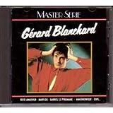 Songtexte von Gérard Blanchard - Master Serie