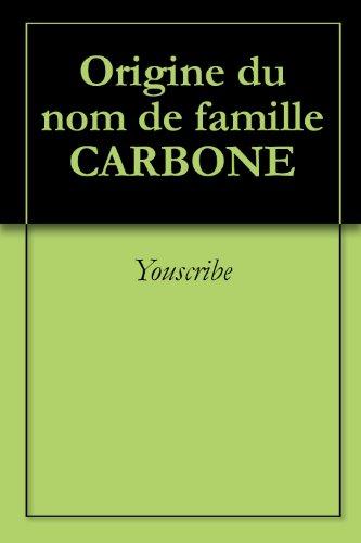 Origine du nom de famille CARBONE (Oeuvres courtes) par Youscribe