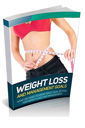Effective Weight Loss Programs Goal: How to Lose Weight (English Edition)