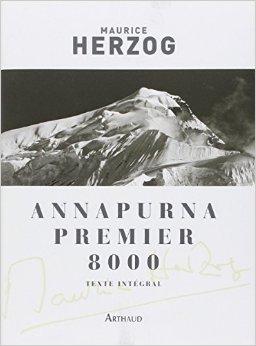 Annapurna, premier 8000 de Maurice Herzog,Lucien Devies (Préface) ( 10 novembre 2010 )