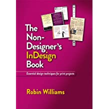 The Non-Designer's InDesign Book (English Edition)