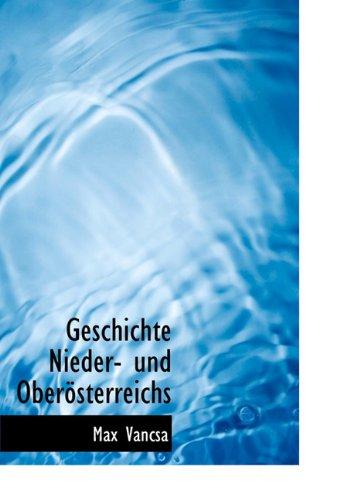 Geschichte Nieder- Und Ober Sterreichs -