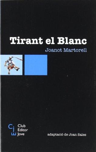 Tirant El Blanc (Club Editor jove)