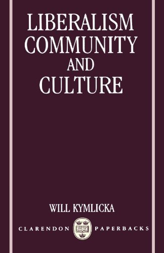 Liberalism, Community, and Culture (Clarendon Paperbacks) by Will Kymlicka (1991-03-14)