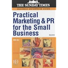 Practical Marketing and PR for the Small Business (Sunday Times Business Enterprise) by Moi Ali (2002-05-31)