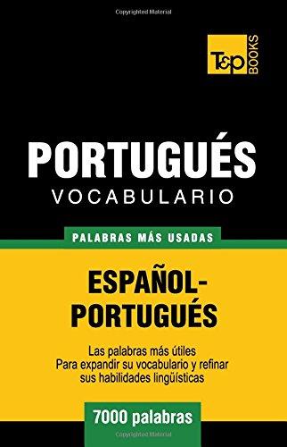 Vocabulario español-portugués - 7000 palabras más usadas (T&P Books)