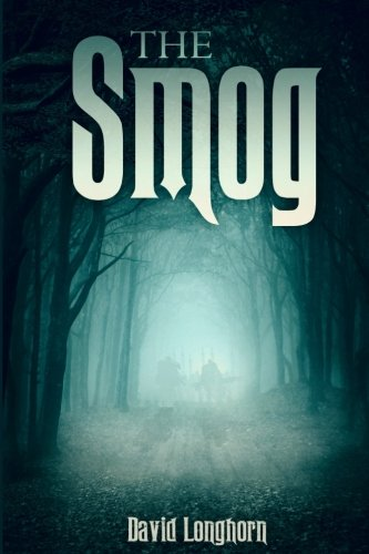 The Smog: Volume 3 (The Sentinels Series)