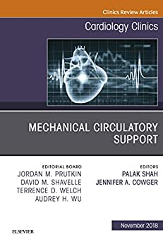 Mechanical Circulatory Support, An Issue Of Cardiology Clinics E-book (the Clinics: Internal Medicine) por Palak Shah epub