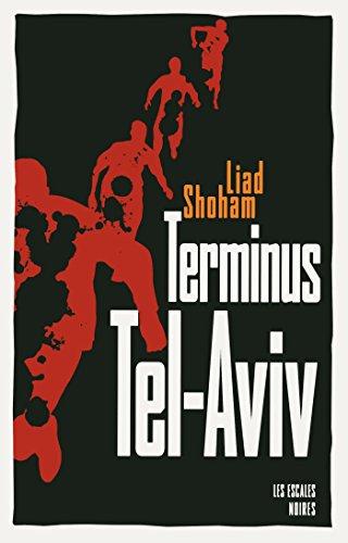 Terminus Tel-Aviv par Liad SHOHAM