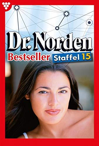 Dr. Norden Bestseller Staffel 15 - Arztroman: E-Book 141-150