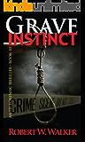 Grave Instinct (Instinct Series Book 10)