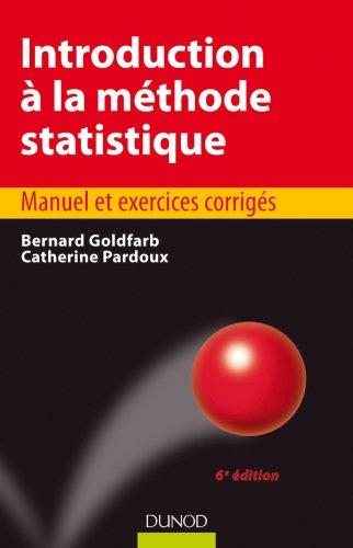 Introduction à la méthode statistique - 6e édition par Bernard Goldfarb