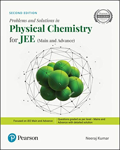 Problems and Solutions in Physical Chemistry | For JEE Main and Advanced | Second Edition | By Pearson